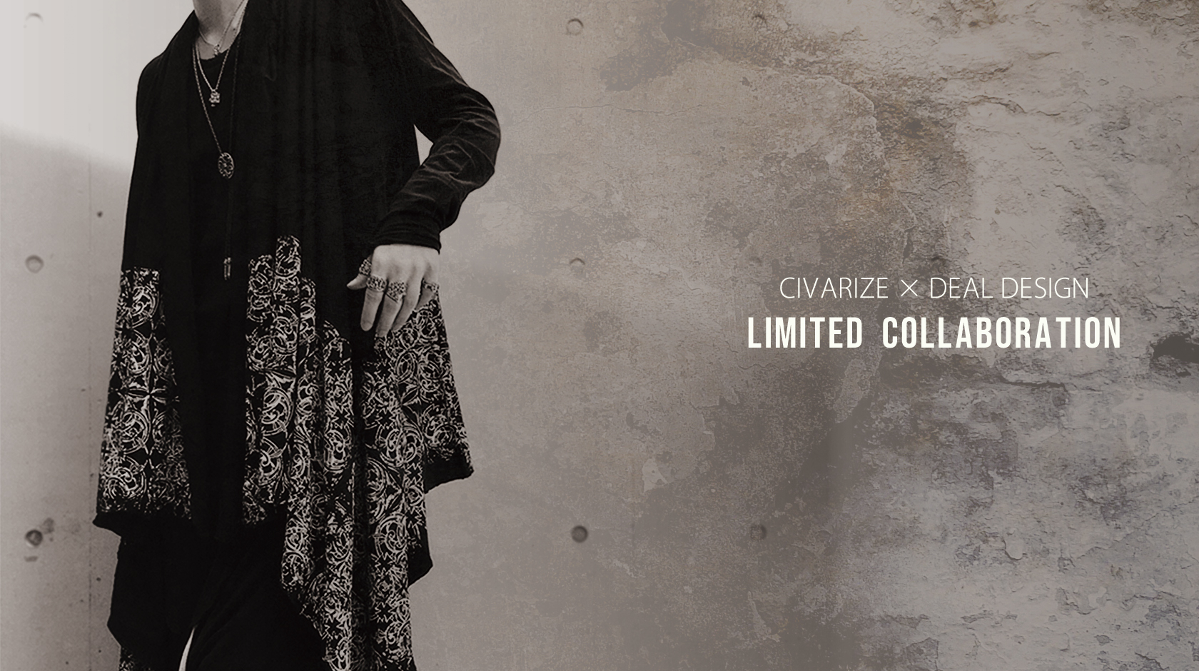 DEALDESIGN×CIVARIZE LIMITED COLLABORATION